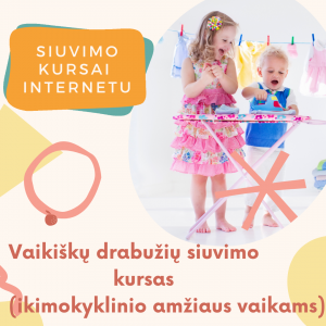siuvimo kursai vaikusku drabuziu